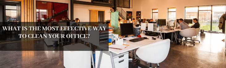 what is an effective way to clean your office
